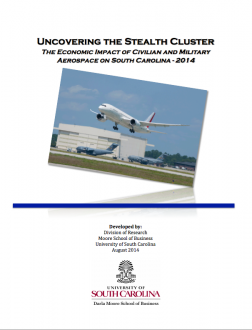 August 2014 | Uncovering the Stealth Cluster: The Economic Impact of Civilian and Military Aerospace on South Carolina