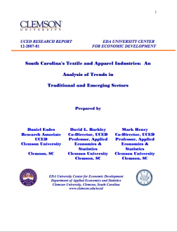 Textiles: South Carolina's Textile and Apparel Industries – An Analysis of Trends in Traditional and Emerging Sectors
