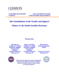 Textiles: The Contribution of Textile and Apparel Cluster to the South Carolina Economy