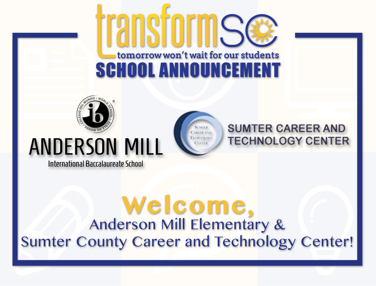 TransformSC Announces Anderson Mill Elementary School And